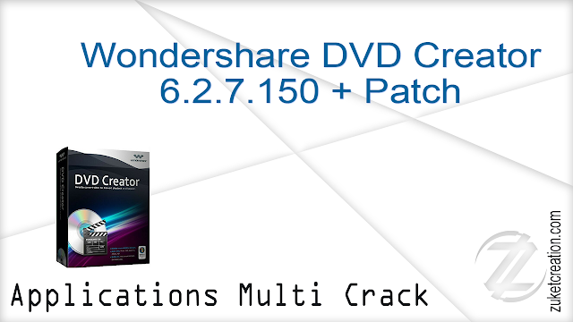 Wondershare DVD Creator 6.2.7.150 + Patch