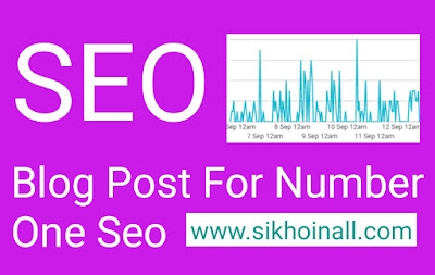 Seo, search engine Optimization, Post Seo, Advance Seo, Full Tutorial, Number One Seo, write post Optimization Seo in Hindi