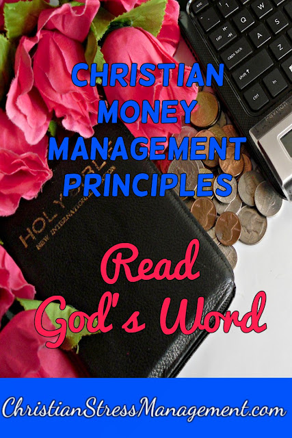 Christian Money Management Principles: Read God's Word
