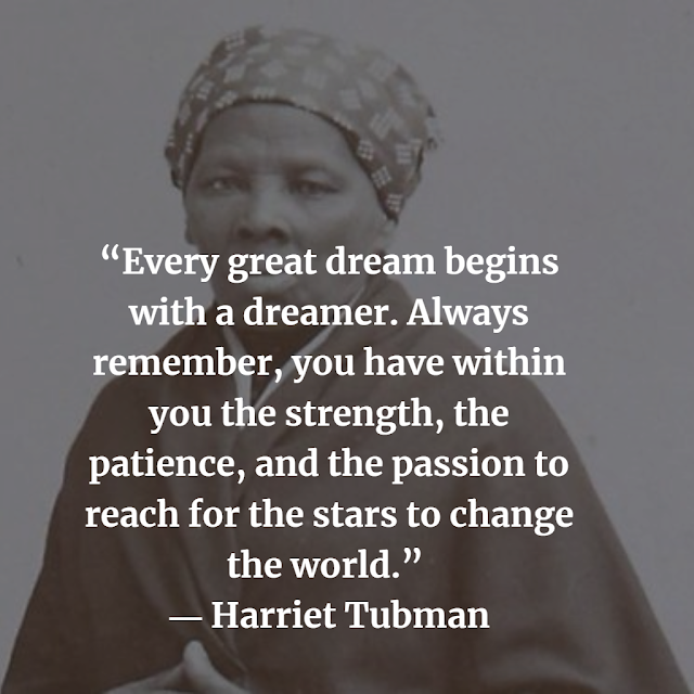 Harriet Tubman Inspirational Quotes