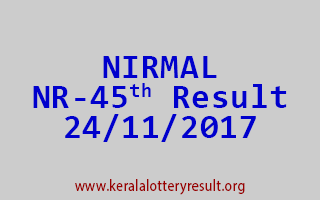 NIRMAL Lottery NR 45 Results 24-11-2017