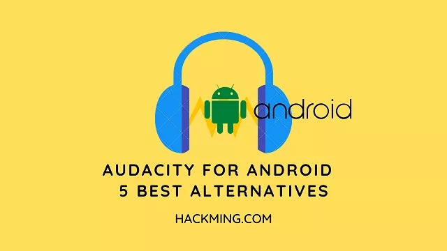 Audacity for Android -  5 Best Alternatives