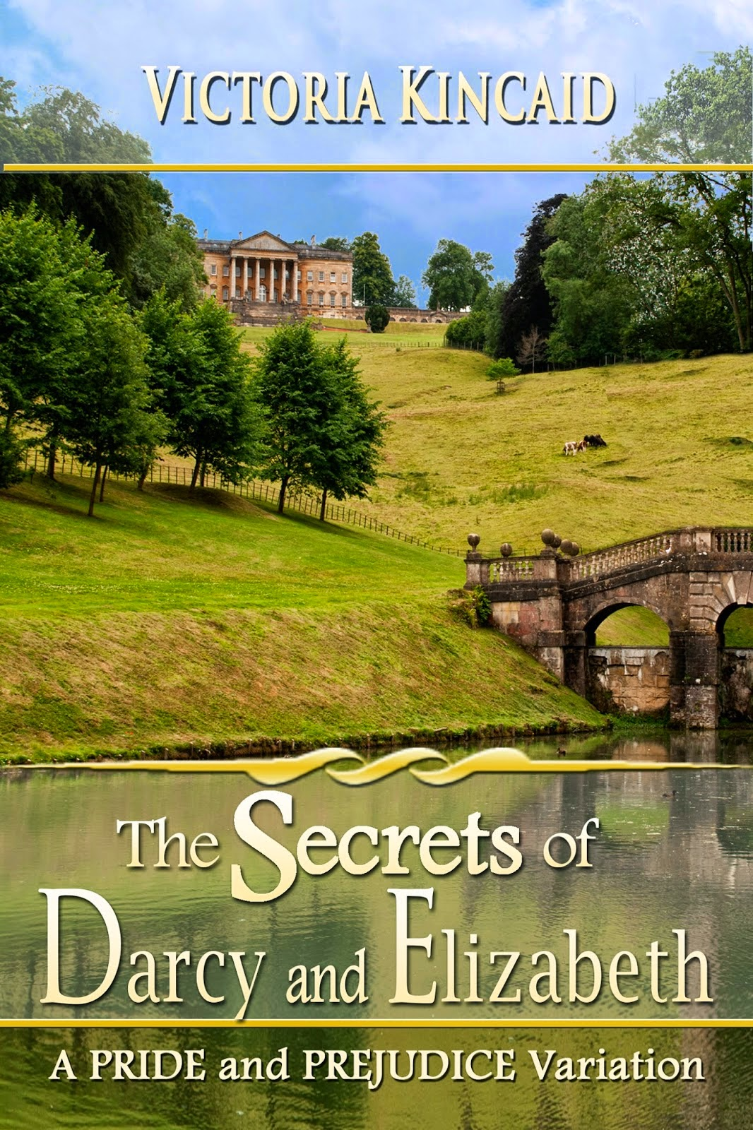 Book Cover The Secrets of Darcy and Elizabeth by Victoria Kincaid