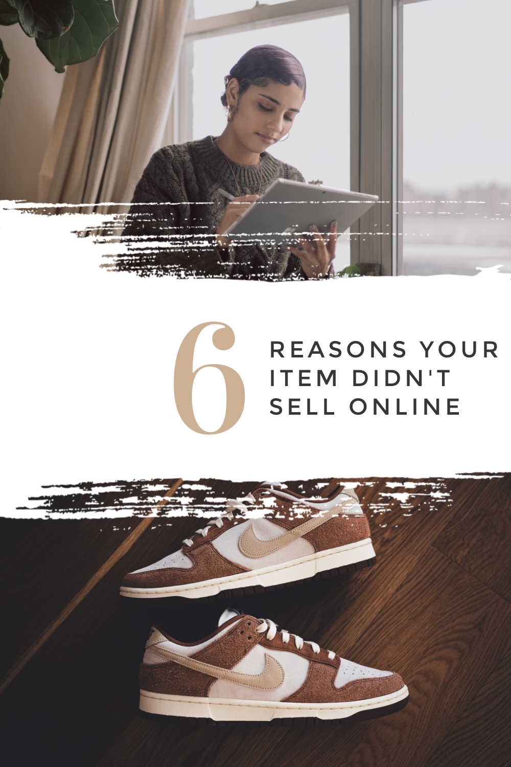 6 REASONS YOUR ITEM DIDN'T SELL ONLINE