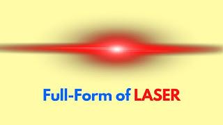 Full Form of LASER