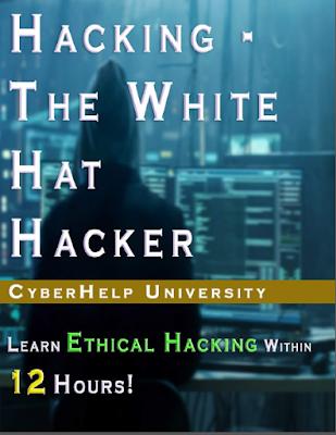 El Hacker De Sombrero Blanco – Aprende Hacking Ético En Menos De 12 Horas