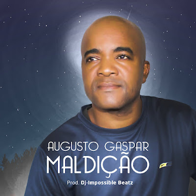 AUGUSTO GASPAR - MALDIÇÃO (MÚSICA NOVA 2021 /ZOUK)