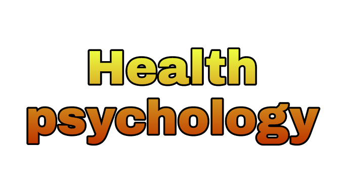 Health psychology | What is health psychology?