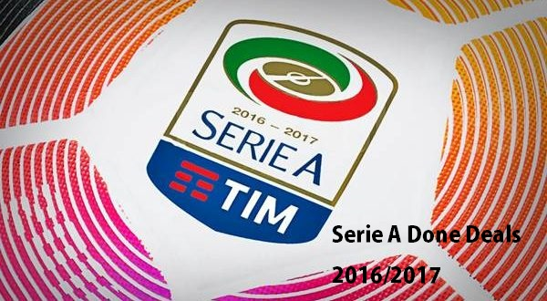 Serie A Done Deals 2016/2017