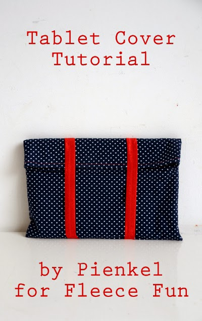 Tablet Cover Tutorial - Pienkel.com