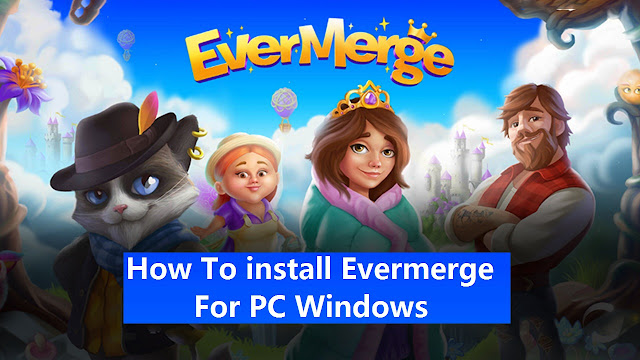 install Evermerge for PC Windows