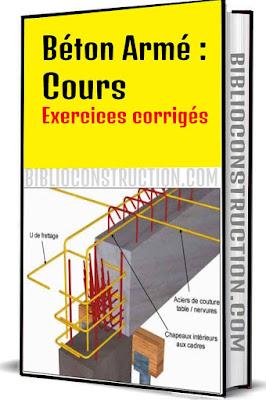 Béton Armé : Cours – Exercices corrigés pdf