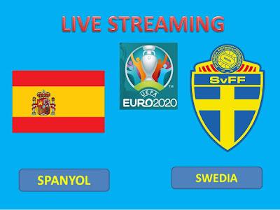 Link Live Streaming Euro 2020/2021 Spanyol Vs Swedia