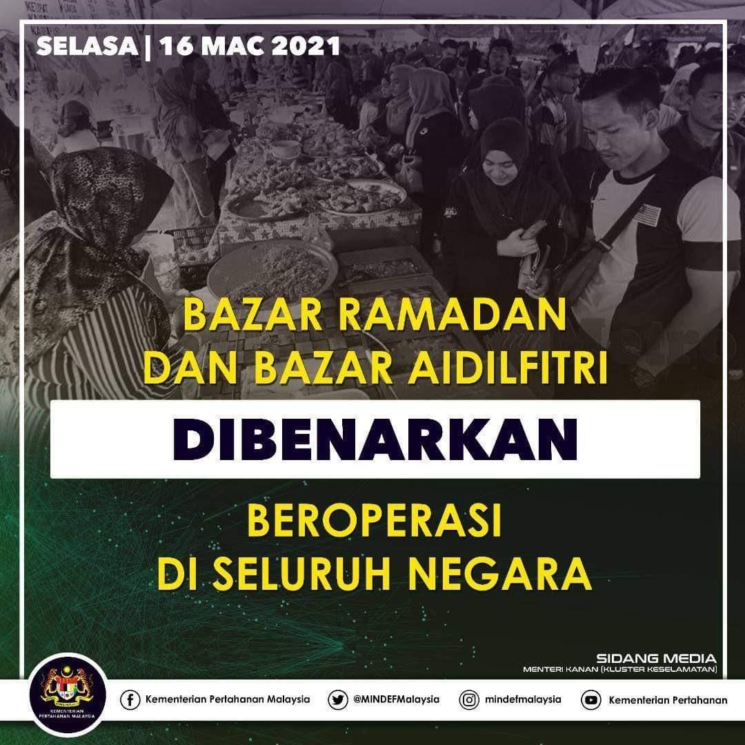 Bazar Ramadan dan Bazar Aidilfitri DIBENARKAN BEROPERASI di seluruh negara dengan yang SOP ketat