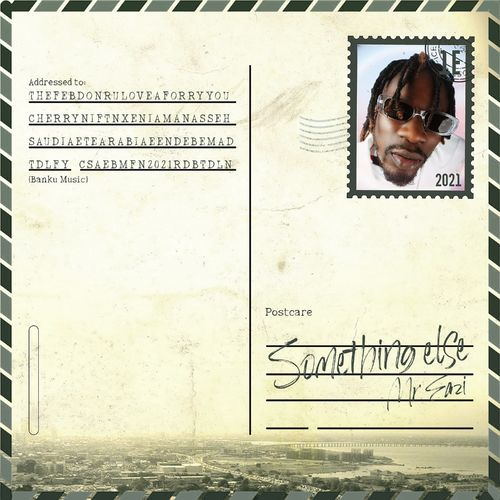 """Mr Eazi - """"Something Else""""  Feat. Xenia Manasseh [Download EP]"""