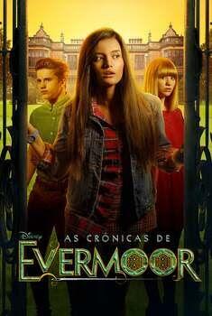 As Crônicas de Evermoor 1ª Temporada Torrent - WEB-DL 1080p Dual Áudio