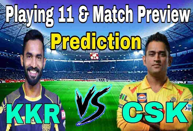 CSK vs KKR Match Prediction and Playing Eleven