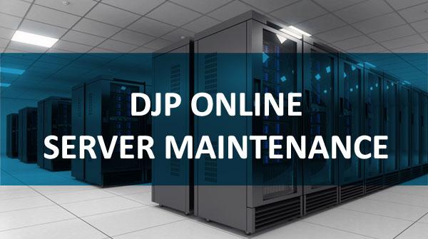 Maintenance Server DJP Online