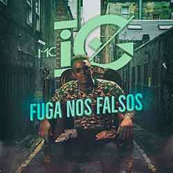 Fuga nos Falsos – MC IG
