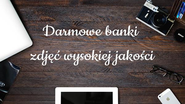 Darmowe banki zdjęć lista 50 stocków