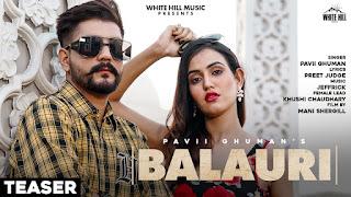 Balauri song lyrics pavii ghuman khushi chaudhary
