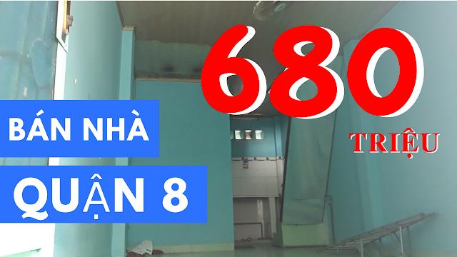 Bán nhà Quận 8 giá rẻ - 680 triệu - đối diện chợ Phạm Thế Hiển