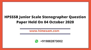 HPSSSB Junior Scale Stenographer Question Paper Held On 04 October 2020