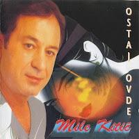 Mile Kitic -Diskografija 1997%2B-%2BMile%2BKitic%2B-%2BOstaj%2Bovde