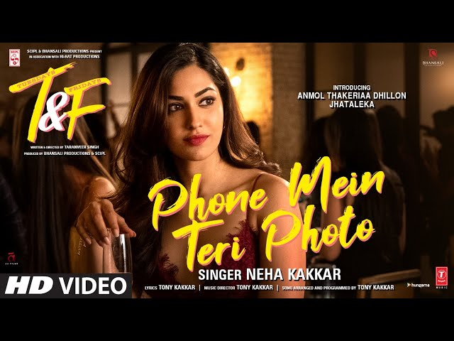 Phone Mein Teri Photo Lyrics - Neha Kakkar