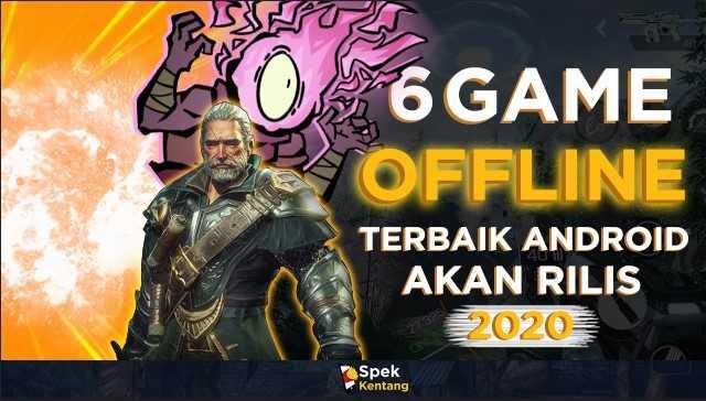 6 Game Offline di Android yang Akan Rilis 2020