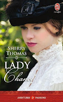 http://lachroniquedespassions.blogspot.fr/2015/04/lady-chance-de-sherry-thomas.html