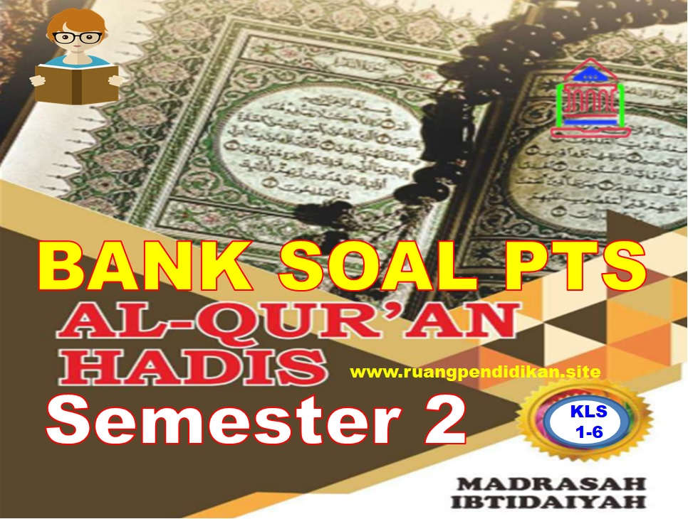 Bank Soal PTS Al-Qur'an Hadis
