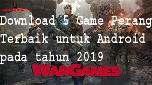 Download 5 Game Perang Terbaik untuk Android pada tahun 2019 1