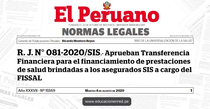 R. J. N° 081-2020/SIS.- Aprueban Transferencia Financiera para el financiamiento de prestaciones de salud brindadas a los asegurados SIS a cargo del FISSAL