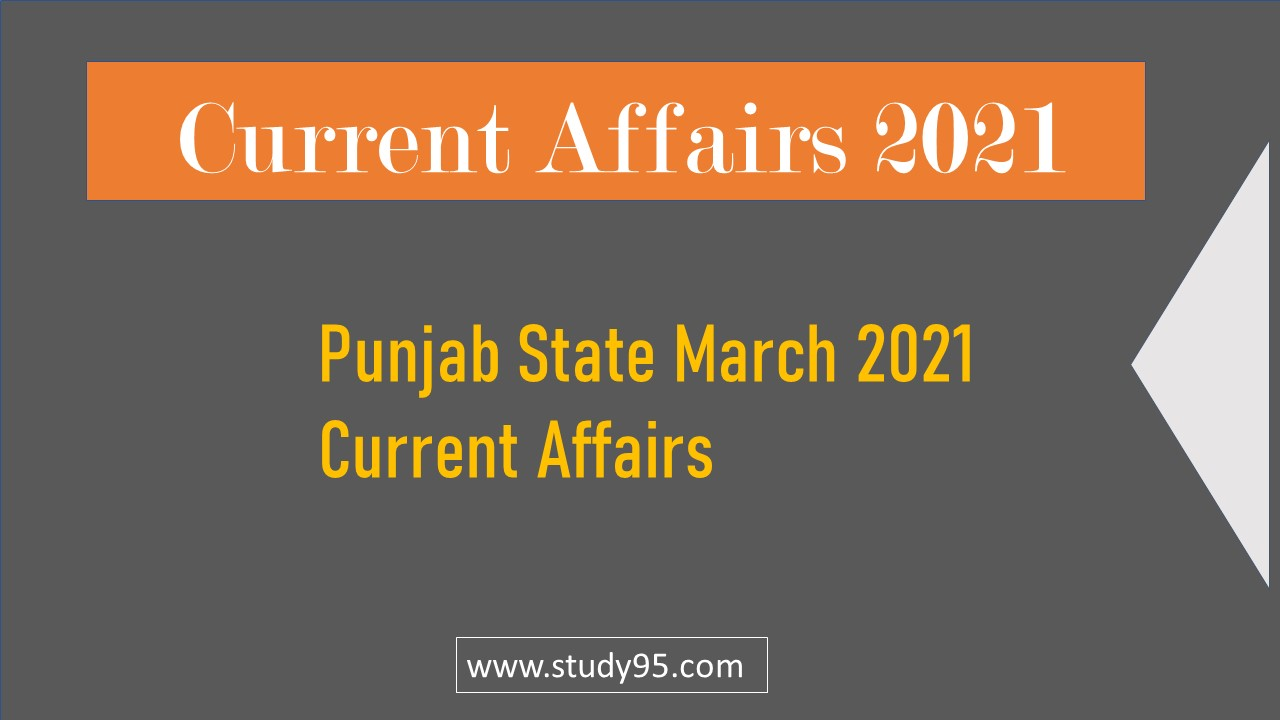 Punjab Current Affairs March 2021