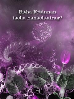 Bitha Fetànnan iacha-nanàchtairag? Cover