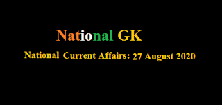 Current Affairs: 27 August 2020