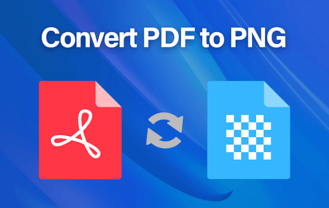 4 Things Why You Need to Convert PDF To PNG