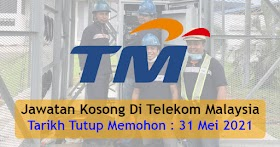 Kekosongan Jawatan Di Telekom Malaysia -Mohon Sekarang!