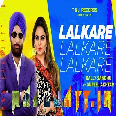 Lalkare by Gurlez Akhtar & Bally Sandhu lyrics