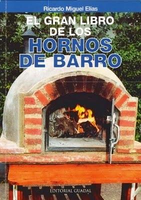El gran libro de los hornos de barro – Ricardo Miguel Elías