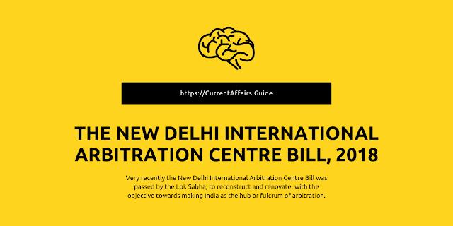 The New Delhi International Arbitration Centre Bill, 2018