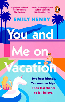 You and Me On Vacation by Emily Henry book cover