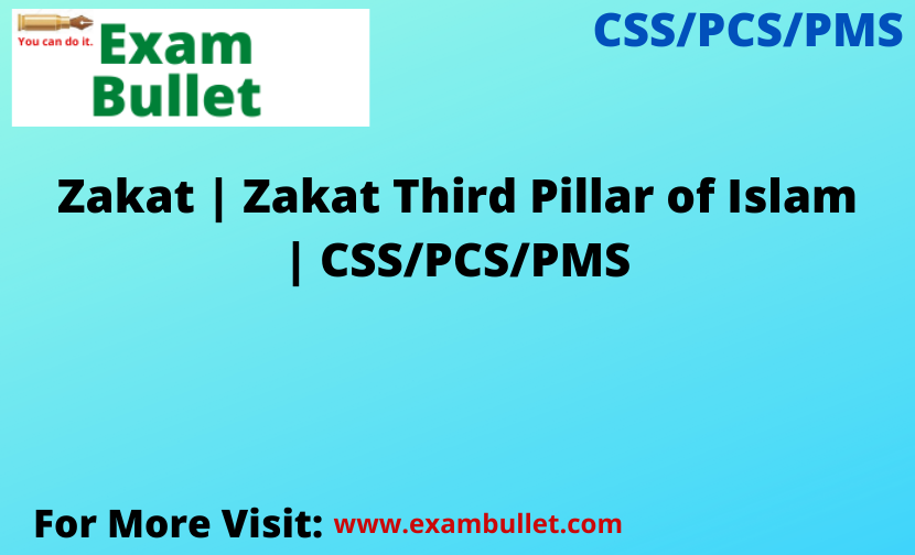 Zakat | Zakat Third Pillar of Islam | CSS/PCS/PMS