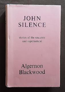 Algernon Blackwood- John Silence