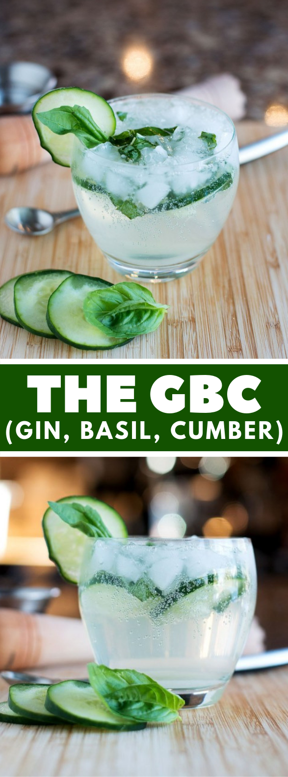 The GBC (Gin, Basil, Cumber) #drinks #cocktails