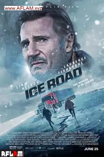 مشاهدة فيلم The Ice Road 2021 مترجم