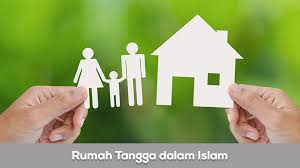 Rumah Tangga Dalam Islam