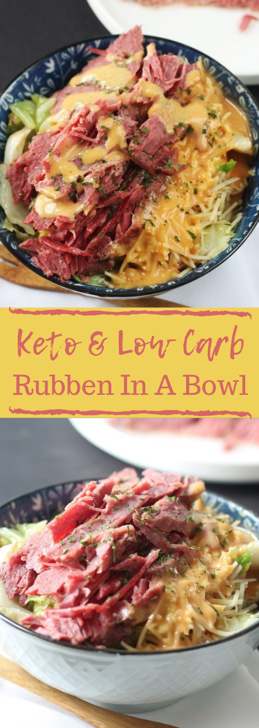 Keto & Low Carb Ruben In A Bowl #bowl #diet #keto #whole30 #paleo