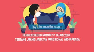 Download Peraturan Menteri Pendidikan dan Kebudayaan (Permendikbud) Nomor 37 Tahun 2020 Tentang Petunjuk Teknis (Juknis) Jabatan Fungsional Widyaprada